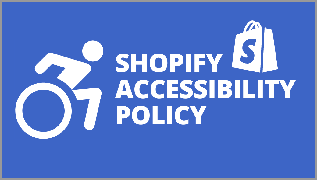 Shopify-accessibility-policy